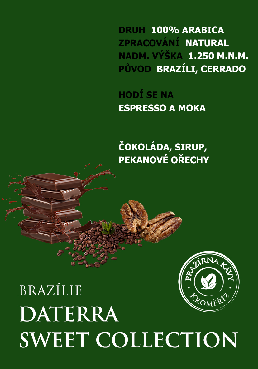 Pražená káva - Brazílie DATERRA Sweet Collection, RFA Certified 250g